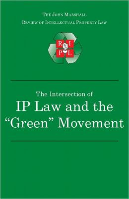 The Intersection of Intellectual Property Law and the