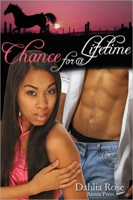 Chance for a Lifetime [Interracial Erotic Cowboy Romance]