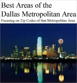 Best Areas of Dallas Metropolitan Area