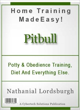 Potty And Obedience Training, Diet And Everything Else For Your Pitbull
