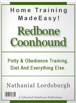 Potty And Obedience Training, Diet And Everything Else For Your Redbone Coonhound