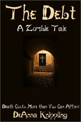 The Debt: A Zombie Tale