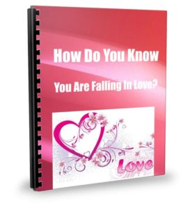 How Do You Know You Are Falling in Love?