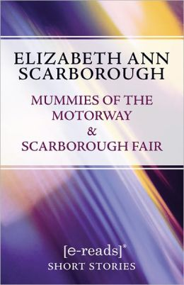 Mummies of the Motorway & Scarborough Fair