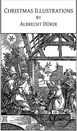 Christmas Illustrations by Albrecht Dürer