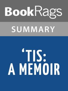 'Tis: A Memoir by Frank McCourt Summary & Study Guide