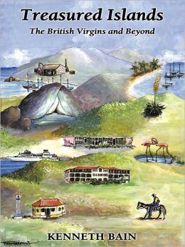 Treasured Islands: The British Virgins and Beyond