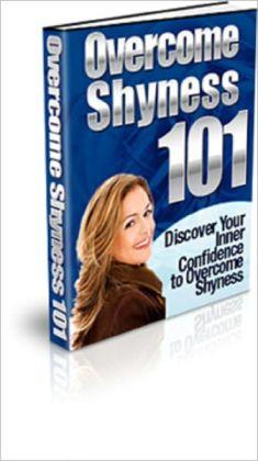 Overcome Shyness 101