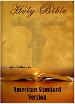 Holy Bible - American Standard Version