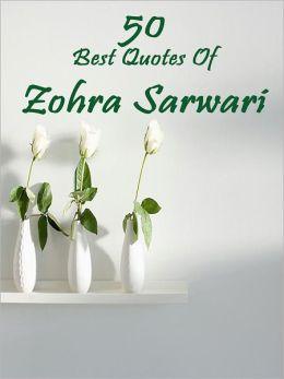 50 Best Quotes of ZOHRA SARWARI