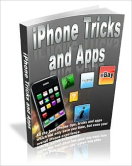 iPhone Tricks and Apps