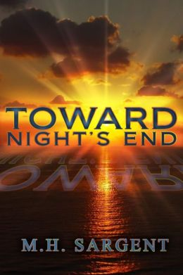 Toward Night's End