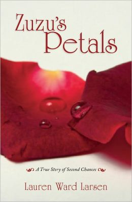 Zuzu' Petals: A True Story of Second Chances