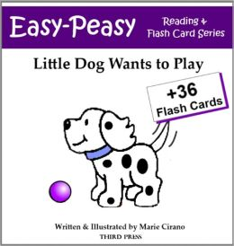 Little Dog Wants to Play (Sight Words Book & Flash Cards)