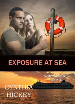 Exposure at Sea, Book 4 in Overcoming Evil