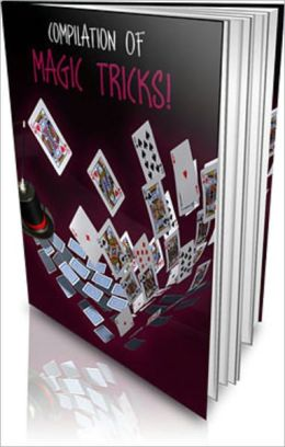 Compilation of Magic Tricks