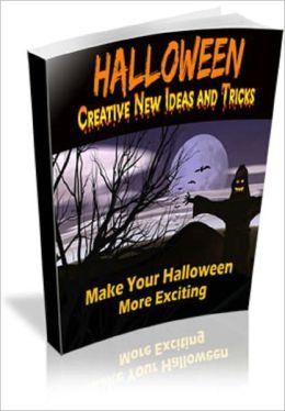 Halloween: Creative New Ideas and Tricks