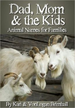 Dad, Mom, and the Kids - Animal Names for Families