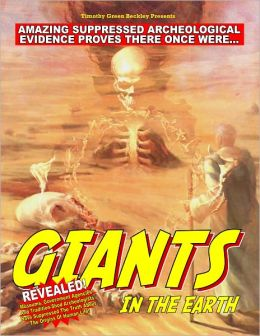 Giants in The Earth: Amazing Suppressed Archeological Evidence Proves They Once Existed