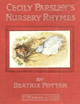 Cecily Parsley's Nursery Rhymes *COLOR ILLUSTRATED* - (Formatted & Optimized for Nook)