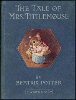 The Tale of Mrs. Tittlemouse *COLOR ILLUSTRATED* - (Formatted & Optimized for Nook)