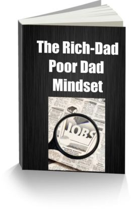 The Rich-Dad-Poor Dad Mindset