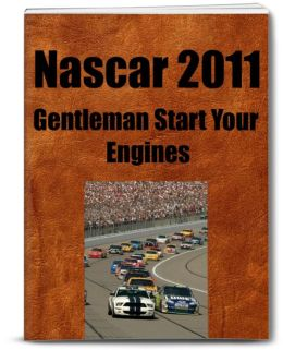 Nascar 2011 Gentleman Start Your Engines