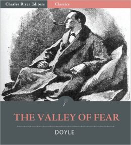 The Valley of Fear (Illustrated with TOC and Original Commentary)