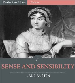 Sense and Sensibility (Illustrated with TOC and Original Commentary)