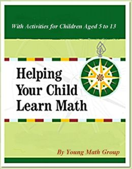 Helping Your Child Learn Math: With Activities for Children Aged 5 to 13