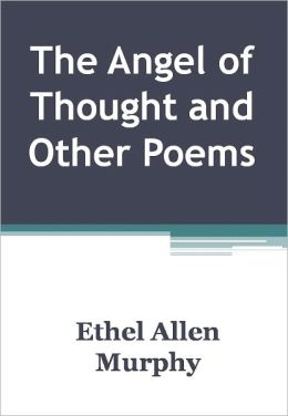 The Angel of Thought and Other Poems w/ DirectLink Technology (Religious Book)
