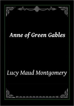 Anne of Green Gables: Young Readers Classic