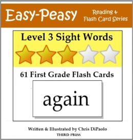 Level 3 Sight Words: 61 First Grade Flash Cards (aka Dolch Words or High Frequency Words)