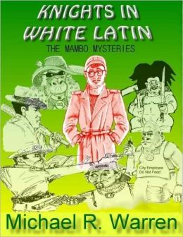 Knights In White Latin: The Mambo Mysteries