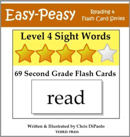 Level 4 Sight Words: 69 Second Grade Flash Cards (aka Dolch Words or High Frequency Words)