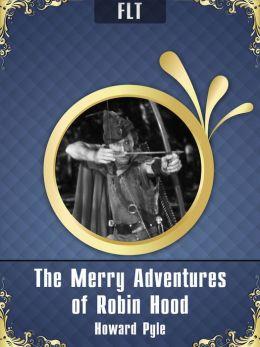 Robin Hood § Howard Pyle (The Merry Adventures of Robin Hood)