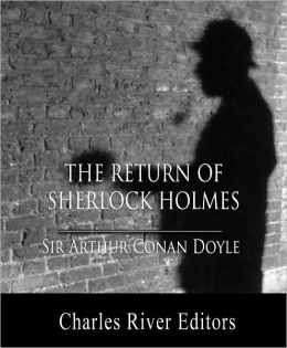 The Return of Sherlock Holmes (Illustrated with TOC and Original Commentary)