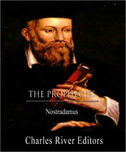 The Prophecies (Original Translation, Commentary, and TOC)