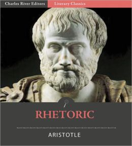 Rhetoric (Illustrated with TOC and Original Commentary)