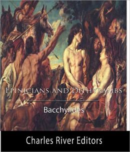 Bacchylides' Odes: Dithyrambs and Epinicians (Original Commentary)