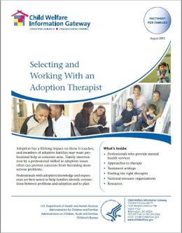 Selecting and Working With an Adoption Therapist