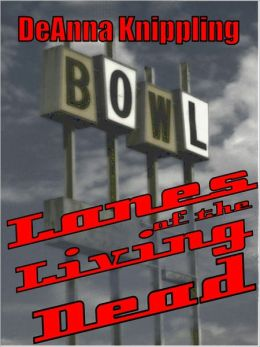 Lanes of the Living Dead