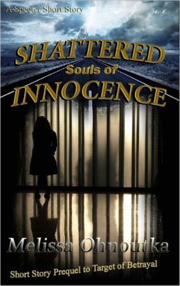 Shattered Souls of Innocence (Short Story Prequel)