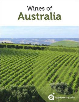 Wines of Australia (Guide to Australian Wine)