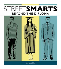 Street Smarts: Beyond the Diploma
