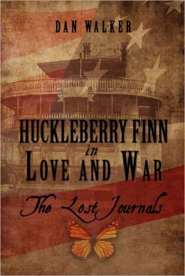 Huckleberry Finn in Love and War: The Lost Journals