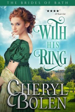 With His Ring (Brides of Bath Book 2)