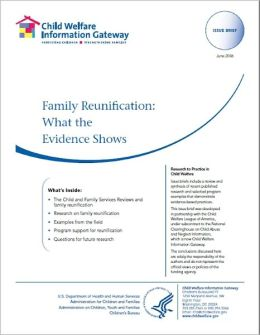 Family Reunification: What the Evidence Shows