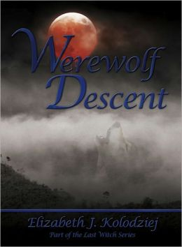 Werewolf Descent, A Paranormal Romance (The Last Witch Series #2)