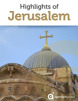 Jerusalem Travel Guide: Church of the Holy Sepulchre, Dome of the Rock, and Western Wall